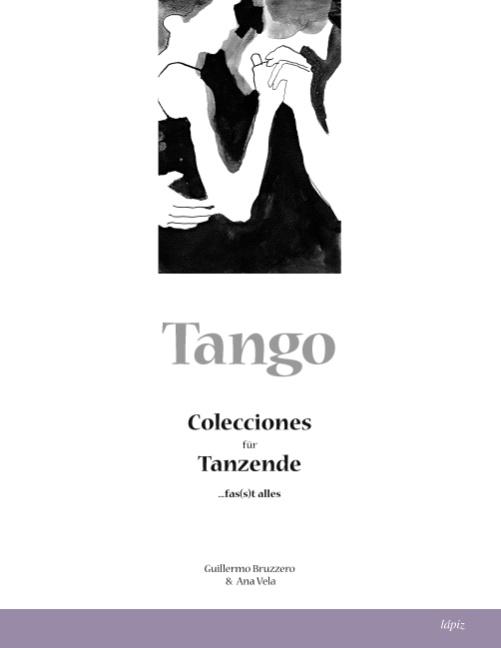 Tango: Colecciones für Tanzende - Guillermo Bruzzero