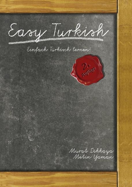 Easy Turkish: Einfach Türkisch lernen! - Murat Dikkaya