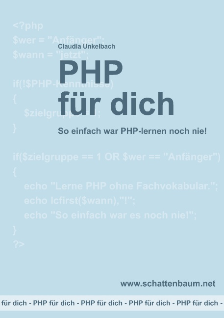 PHP für dich: So einfach war PHP-lernen noch ni...