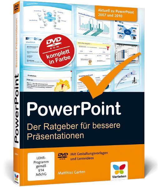 PowerPoint: Der Ratgeber für bessere Präsentationen - Matthias Garten