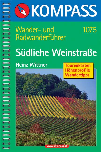 Südliche Weinstraße - Pfalz Süd - Elsass Nord: ...