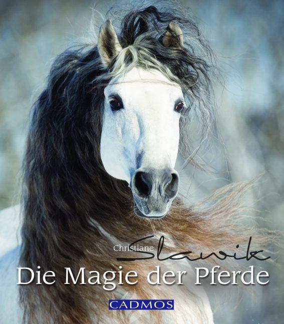 Die Magie der Pferde - Christiane Slawik