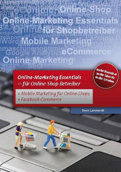 Online Marketing – Essentials: Für Online-Shop ...