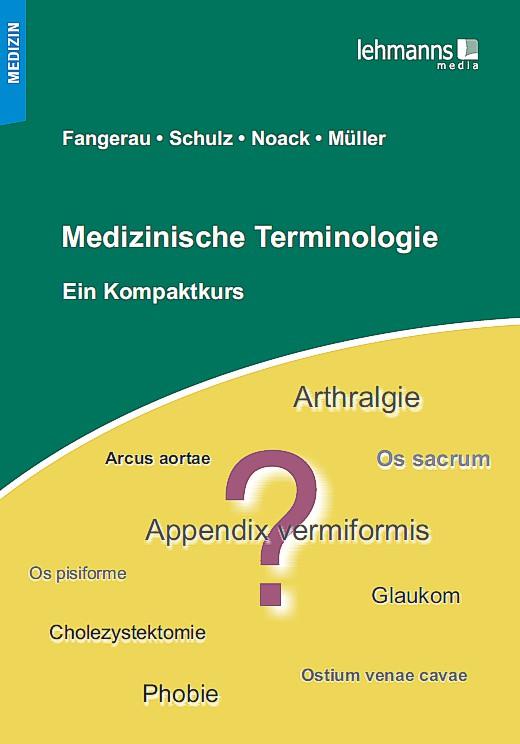 Medizinische Terminologie - Heiner Fangerau