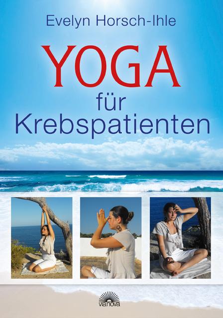 Yoga für Krebspatienten - Evelyn Horsch-Ihle