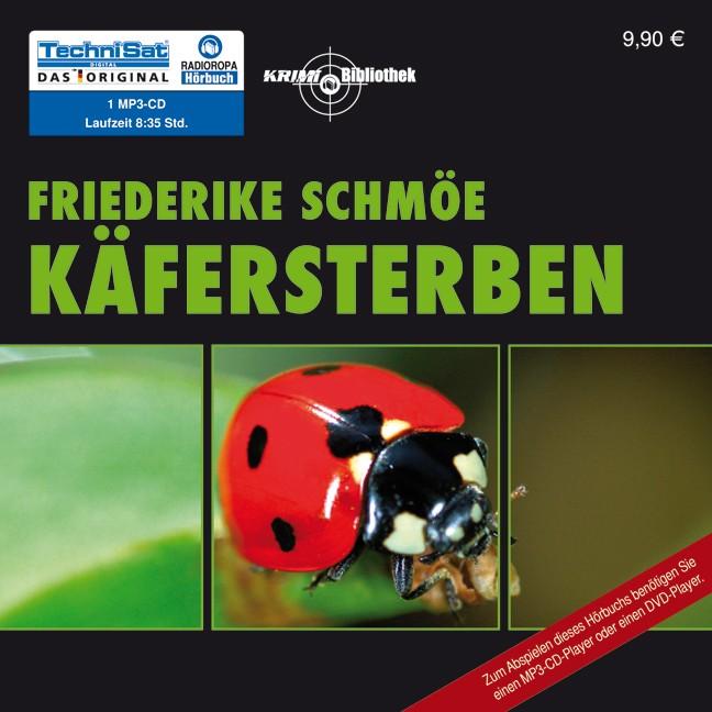 Käfersterben: Katinka Palfys vierter Fall - Friederike Schmöe