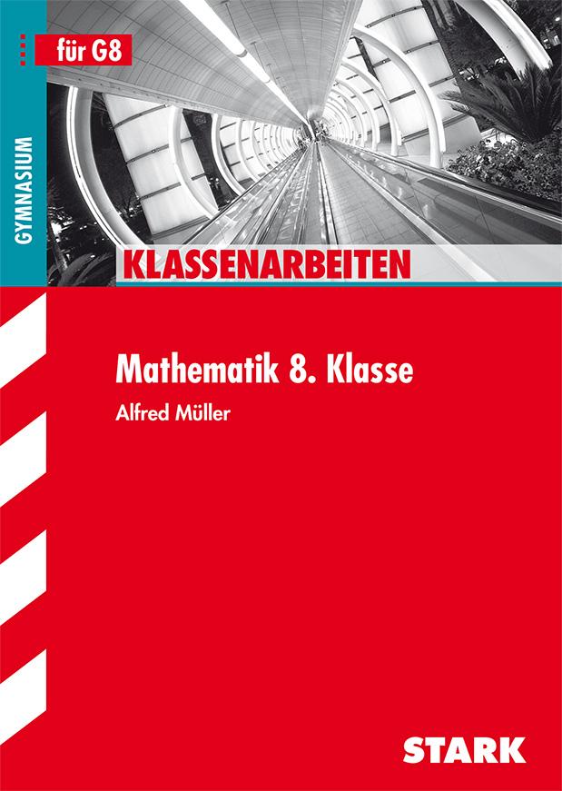 Schulaufgaben Gymnasium Bayern: Mathematik 8. Klasse - Alfred Müller [Taschenbuch, Auflage 2010]