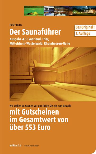 Saunaführer Region 4.3: Saarland, Trier, Mittel...