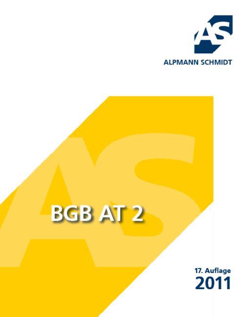 BGB AT 2 (Skript): 14 Fälle - Josef A. Alpmann