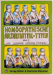 Homöopathische Arzneimittel-Typen, Bd.2 - Susanne Häring-Zimmerli