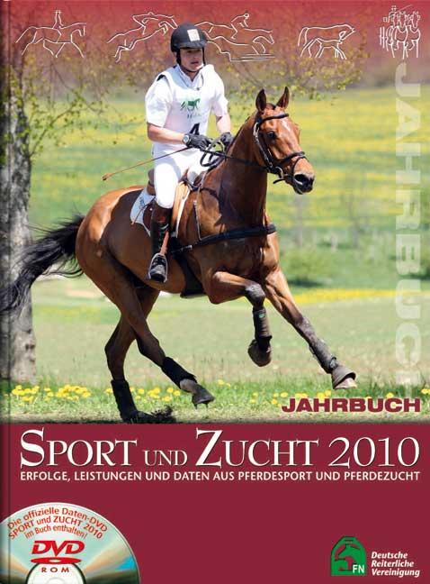 Jahrbuch Sport und Zucht 2010: Erfolge, Leistun...