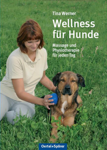 Wellness für Hunde: Massage und Physiotherapie ...