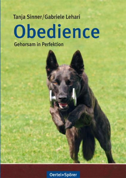 Obedience: Gehorsam in Perfektion - Tanja Sinner