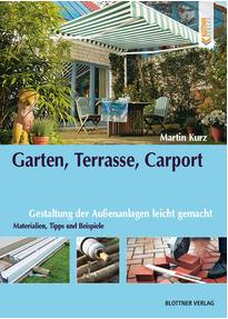 Garten, Terrasse, Carport: Gestaltung der Außenanlagen leicht ...