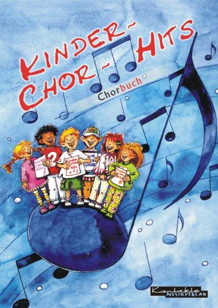 Kinder-Chor-Hits. Chorbuch - Reinhard Horn