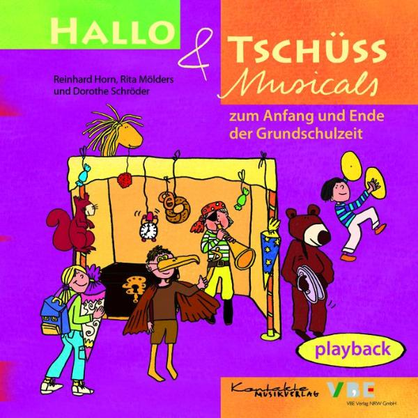 Hallo & Tschüss Musicals. Playback-CD: Zum Anfa...