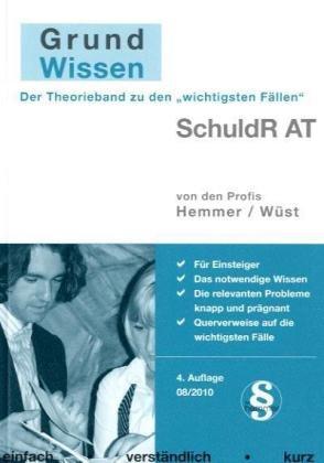 Grundwissen Schuldrecht AT - Karl Edmund Hemmer [4. Auflage]