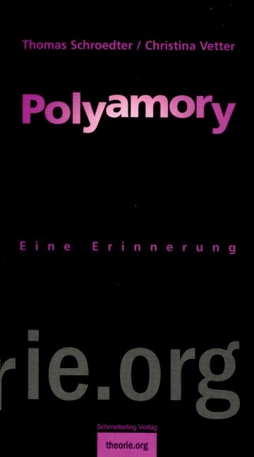 Polyamory: Eine Erinnerung - Thomas Schroedter