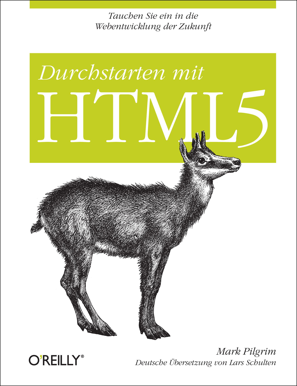 Durchstarten mit HTML5 - Mark Pilgrim