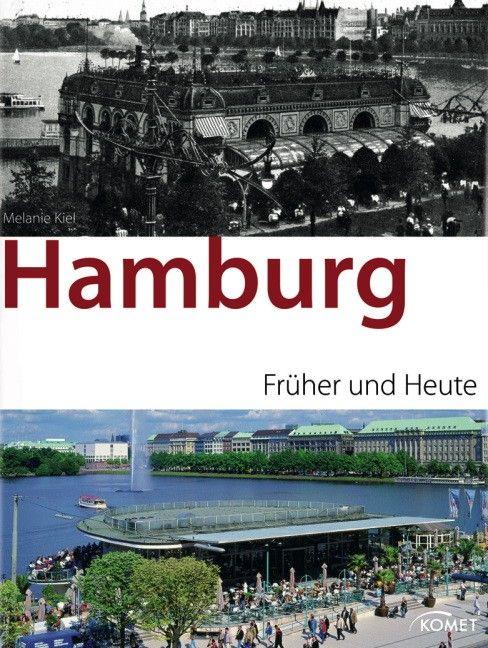Hamburg früher/heute - Melanie Kiel