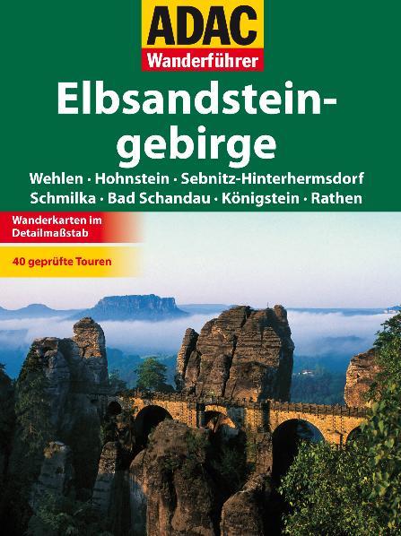 ADAC Wanderführer Elbsandsteingebirge: 40 geprüfte Touren