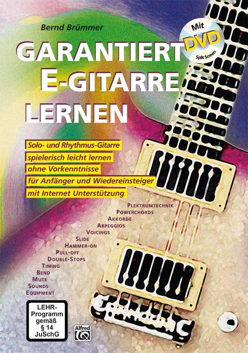Garantiert E-Gitarre lernen (mit DVD) - Bernd Brümmer