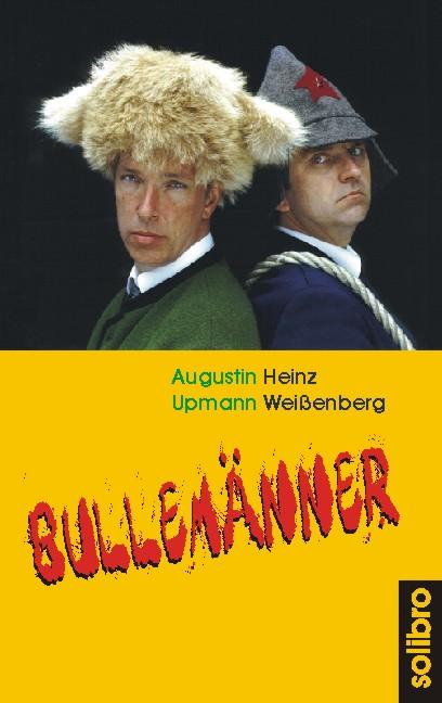 Bullemänner - Augustin Upmann