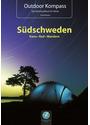 Outdoor Kompass: Südschweden: Die 15 schönsten Kanu-, Rad- und Wandertouren - Das Reisehandbuch für Aktive - Tonia Körner