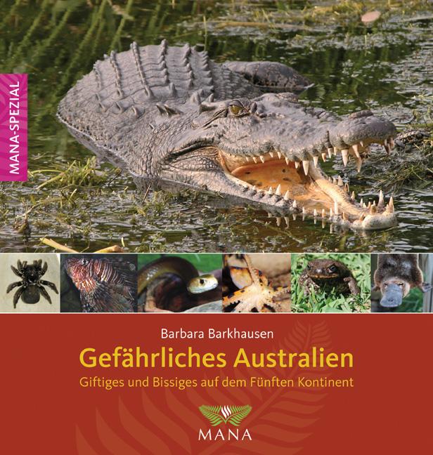Gefährliches Australien: Giftiges und Bissiges ...