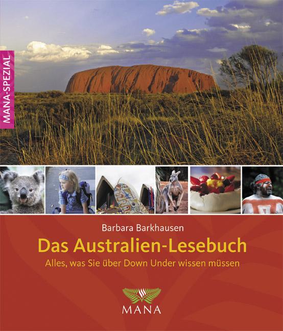 Das Australien-Lesebuch: Alles, was sie über Do...