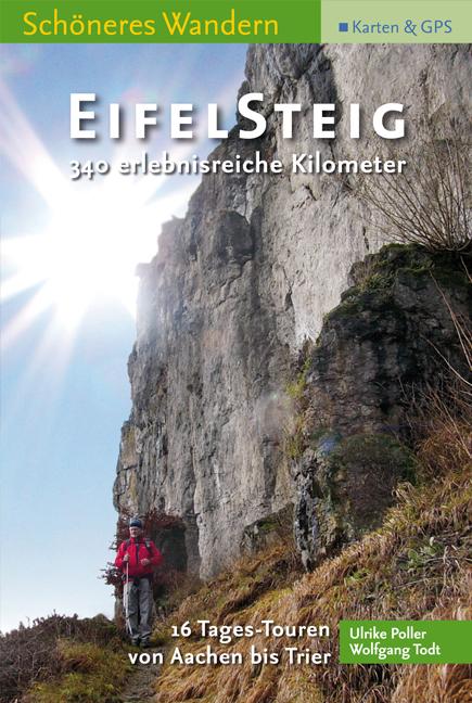 EifelSteig Schoeneres Wandern Pocket, 16 Etappen von Aachen nach Trier, Faltkarte, GPS-Daten, Höhenprofile, aktuelleste Trasse. - Ulrike Poller
