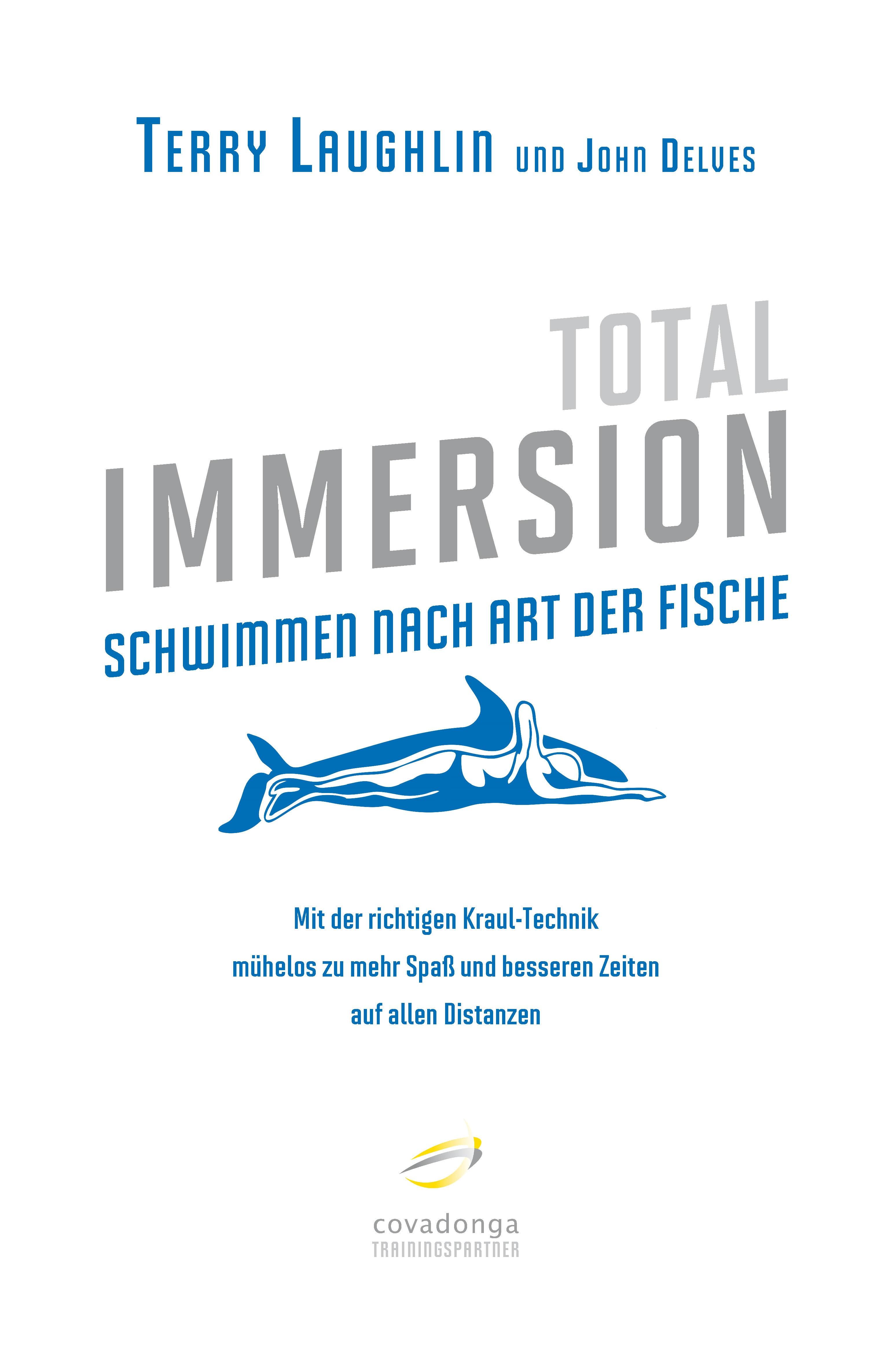 Total Immersion - Schwimmen nach Art der Fische...