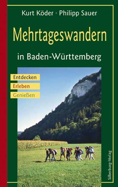Mehrtageswandern in Baden-Württemberg: Entdecke...