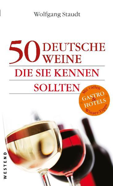 50 deutsche Weine, die Sie kennen sollten - Wol...