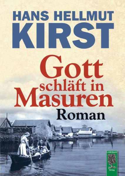 Gott schläft in Masuren: Roman - Hans Hellmut Kirst