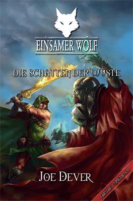 Einsamer Wolf 05 - Die Schatten der Wüste - Joe Dever