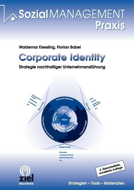 Corporate Identity: Strategie nachhaltiger Unte...