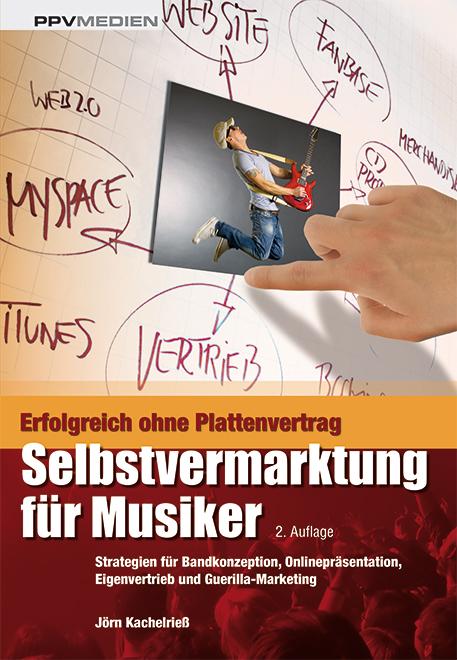 Selbstvermarktung für Musiker: Strategien für B...