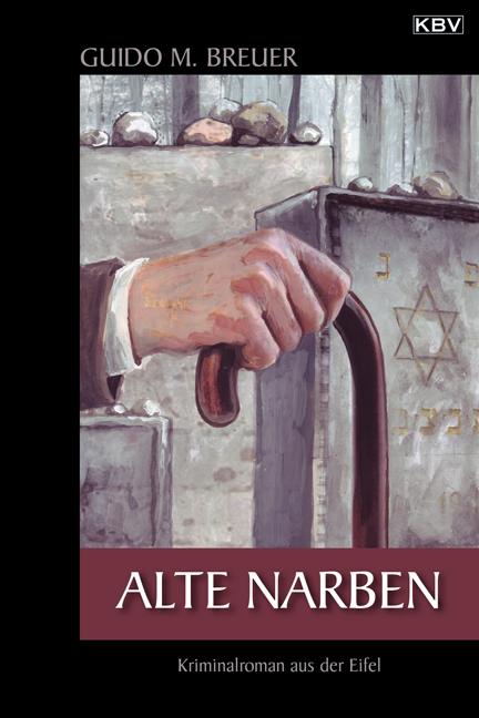 Alte Narben - Guido M. Breuer