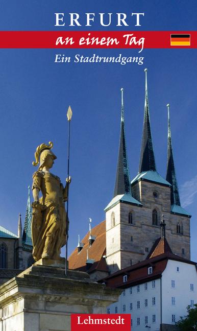 Erfurt an einem Tag: Ein Stadtrundgang - Kristi...