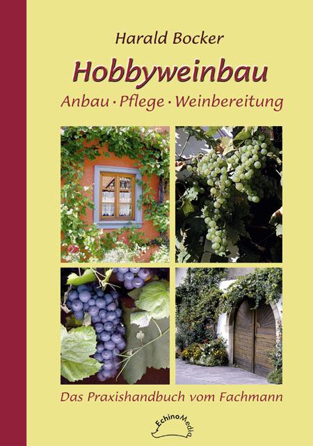 Hobbyweinbau - Harald Bocker