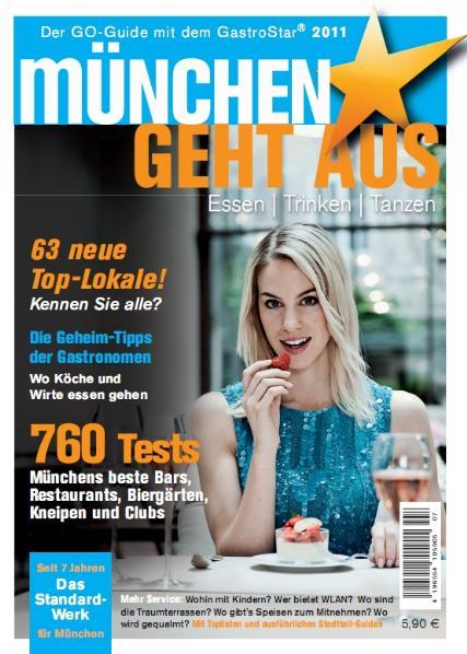 München geht aus 2011: Essen - Trinken - Tanzen...
