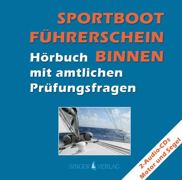 Sportbootführerschein (SBF) Binnen - Hörbuch mi...