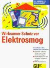Wirksamer Schutz vor Elektrosmog - Bernd Müller