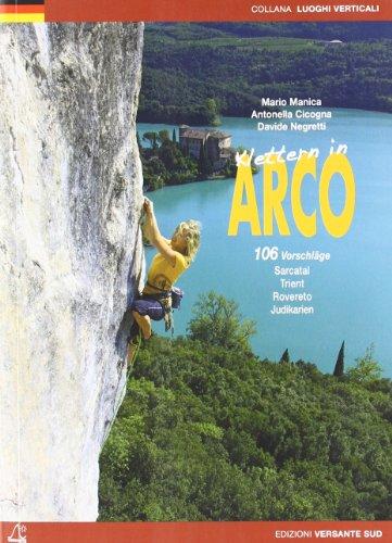 Klettern in Arco - Mario Manica