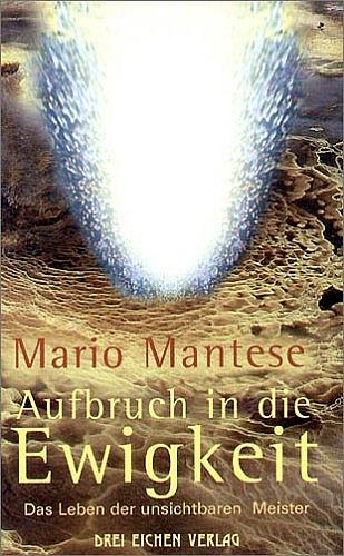 Aufbruch in die Ewigkeit - Mario Mantese