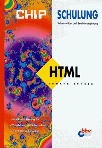 CHIP Schulung, HTML - Ignatz Schels