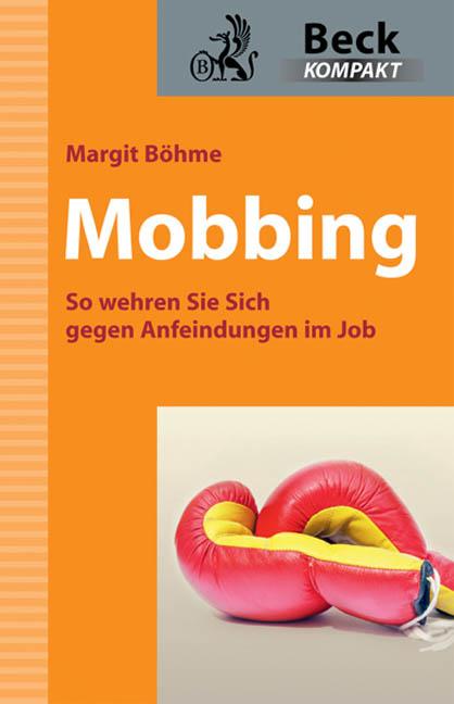 Mobbing: So wehren Sie sich gegen Anfeindungen ...