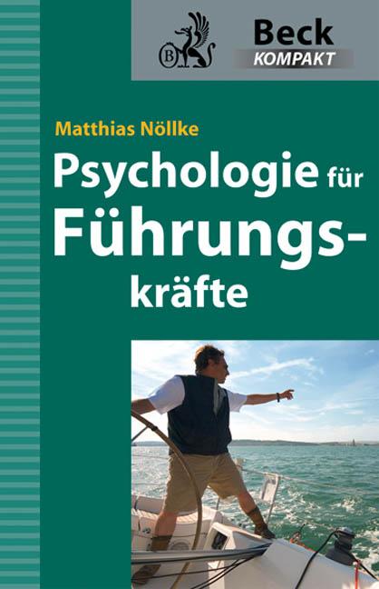Psychologie für Führungskräfte - Matthias Nöllke