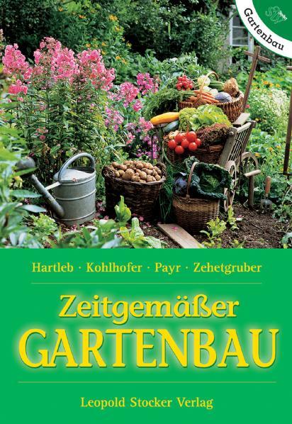 Zeitgemässer Gartenbau - Annemarie Hartlieb